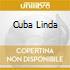 CUBA LINDA