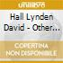 Hall Lynden David - Other Side