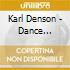 Denson Karl - Dance Lession#2