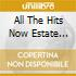 ALL THE HITS NOW ESTATE 2001