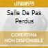 SALLE DE PAS PERDUS