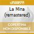 LA MINA (REMASTERED)
