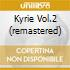 KYRIE VOL.2 (REMASTERED)