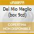 DEL MIO MEGLIO (BOX 9CD)