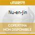 NU-EN-JIN