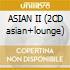 ASIAN II (2CD asian+lounge)