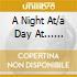 A NIGHT AT/A DAY AT... (2CD)