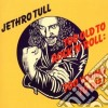 Jethro Tull - Too Old To Rock'n'roll: Too Young To Die