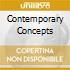 CONTEMPORARY CONCEPTS