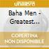 Baha Men - Greatest Movie Hits
