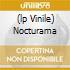 (LP VINILE) NOCTURAMA