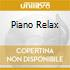 PIANO RELAX