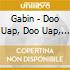 Gabin - Doo Uap, Doo Uap, Doo Uap