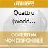 QUATTRO (WORLD DRIFTS IN)