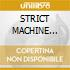 STRICT MACHINE (cd1)