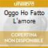 OGGO HO FATTO L'AMORE