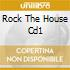 ROCK THE HOUSE CD1