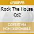ROCK THE HOUSE CD2
