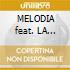 MELODIA feat. LA CHILENA