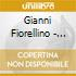Gianni Fiorellino - Bastava Un Niente