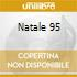 NATALE 95