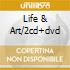 LIFE & ART/2CD+DVD