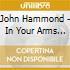 John Hammond - In Your Arms Again
