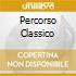PERCORSO CLASSICO