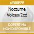 NOCTURNE VOICES/2CD