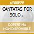 CANTATAS FOR SOLO COUNTERTENOR/4CDx1