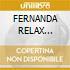 FERNANDA RELAX (3CDx1)