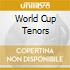 World Cup Tenors