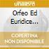 ORFEO ED EURIDICE (OPERA COMPLETA)