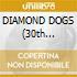 DIAMOND DOGS (30th Anniversary)-2CD