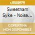Sweetnam Syke - Noise From The Basement