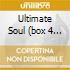ULTIMATE SOUL (BOX 4 CD)