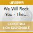 We Will Rock You - The Music From The Rock Theatrical