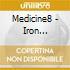 Medicine8 - Iron Stylings