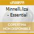 Minnelli,liza - Essential