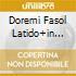 DOREMI FASOL LATIDO+IN SEARCH OF..