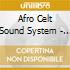 Afro Celt Sound System - Seed