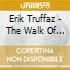 Erik Truffaz - The Walk Of The Giant Turtle