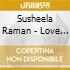 Susheela Raman - Love Trap