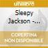 Sleepy Jackson - Sleepy Jackson