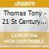 Thomas Tony - 21 St Century Dub