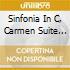 SINFONIA IN C, CARMEN SUITE N.1-2