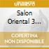 SALON ORIENTAL 3 (2CD)