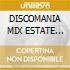 DISCOMANIA MIX ESTATE 2003 (2x1)