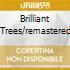 BRILLIANT TREES/REMASTERED
