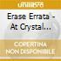Erase Errata - At Crystal Palace